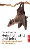 Heimlich, still und leise (eBook, ePUB)