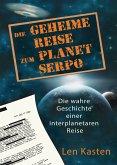 Die geheime Reise zum Planet Serpo (eBook, ePUB)