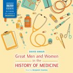 Great Men and Women in the History of Medicine (Unabridged) (MP3-Download)