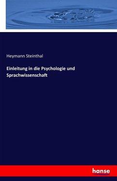 Einleitung in die Psychologie und Sprachwissenschaft