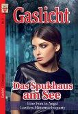 Gaslicht Nr. 3: Das Spukhaus am See / Eine Frau in Angst / Luzifers Mitternachtsparty