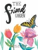 The Friend Garden
