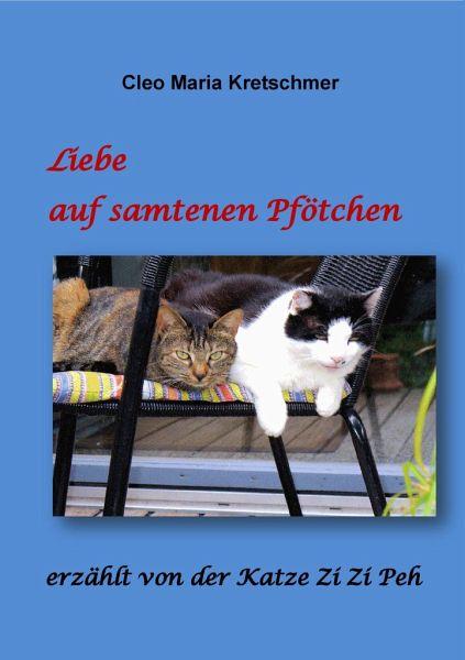 Liebe auf samtenen Pfötchen - Kretschmer, Cleo M.