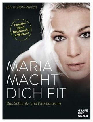 maria macht dich fit von maria h fl riesch buch. Black Bedroom Furniture Sets. Home Design Ideas