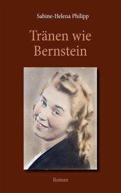 Tränen wie Bernstein