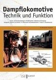 Dampflokomotive - Technik und Funktion