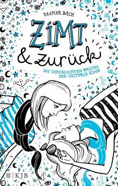 Zimt und zurück / Zimt-Trilogie Bd.2 - Bach, Dagmar