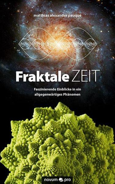 Fraktale Zeit - Pauqué, Matthias Alexander