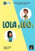 Lola y Leo 1. Cuaderno de ejercicios. Buch + Audio online