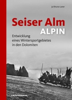 Seiser Alm ALPIN - Laner, Jul Br.