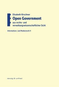 Open Government aus rechts- und verwaltungswissenschaftlicher Sicht