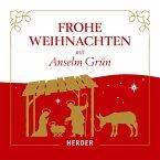 Frohe Weihnachten mit Anselm Grün (MP3-Download)