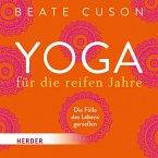Yoga für die reifen Jahre (MP3-Download)