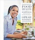 Food, Health, and Happiness (eBook, ePUB)