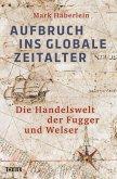 Aufbruch ins globale Zeitalter (eBook, ePUB)
