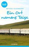 Ein Ort names Taiga (eBook, ePUB)