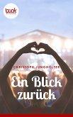 Ein Blick zurück (eBook, ePUB)