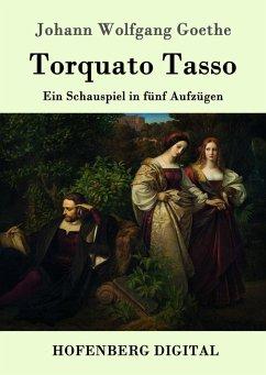 Torquato Tasso (eBook, ePUB) - Goethe, Johann Wolfgang