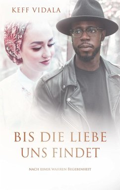 Bis die Liebe uns findet (eBook, ePUB) - Vidala, Keff