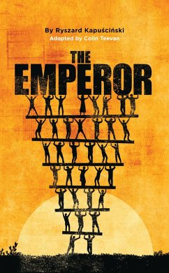 The Emperor (eBook, ePUB) - Kapuscinski, Ryszard