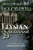 Elysian Dreams: Volume Two of Crescent City (eBook, ePUB)