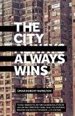 The City Always Wins