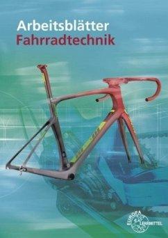 Arbeitsblätter Fahrradtechnik - Gressmann, Michael; Wichmann, Hildegard