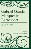 Gabriel García Márquez in Retrospect