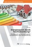 Energiesparen durch Nachtabsenkung?
