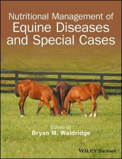 Nutritional Management of Equine Diseases and Special Cases - Waldridge, Bryan M.