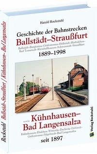 Geschichte der Bahnstrecke Ballstädt-Straußfurt...