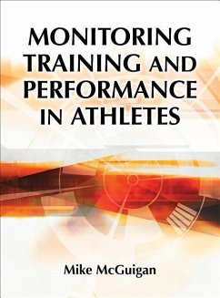 Monitoring Training and Performance in Athletes - McGuigan, Mike R.