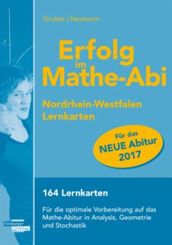 Erfolg im Mathe-Abi 2017 NRW Lernkarten - Gruber, Helmut; Neumann, Robert