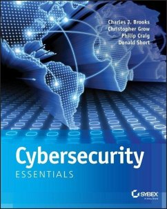 Cybersecurity Essentials - Brooks, Charles J.; Grow, Christopher; Craig, Philip