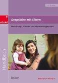 Gespräche mit Eltern: Entwicklungs-, Konflikt- und Informationsgespräche