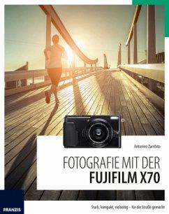 Fotografie mit der Fujifilm X70