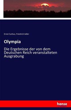 Olympia - Curtius, Ernst;Adler, Friedrich