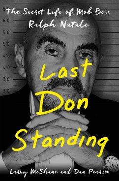 Last Don Standing (eBook, ePUB) - Mcshane, Larry; Pearson, Dan