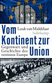 Vom Kontinent zur Union (eBook, ePUB)