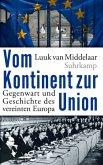 Vom Kontinent zur Union (eBook, ePUB)