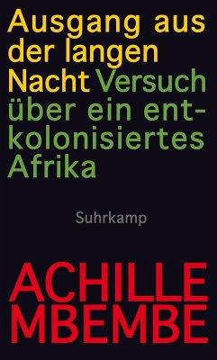 Ausgang aus der langen Nacht (eBook, ePUB) - Mbembe, Achille
