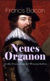 Neues Organon - Große Erneuerung der Wissenschaften (eBook, ePUB)