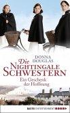 Ein Geschenk der Hoffnung / Die Nightingale Schwestern Bd.5 (eBook, ePUB)