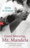 Good Morning, Mr. Mandela (Mängelexemplar)