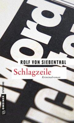 Schlagzeile (Mängelexemplar) - Siebenthal, Rolf von