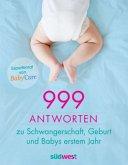 999 Antworten zu Schwangerschaft, Geburt und Babys erstem Jahr (Mängelexemplar)
