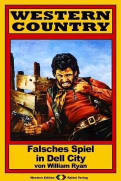 WESTERN COUNTRY 174: Falsches Spiel in Dell City (eBook, ePUB)