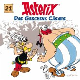 Das Geschenk Cäsars / Asterix Bd.21 (1 Audio-CD)