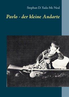 Pavlo - der kleine Andarte (eBook, ePUB)