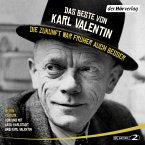 Das Beste von Karl Valentin. Die Zukunft war früher auch besser (MP3-Download)